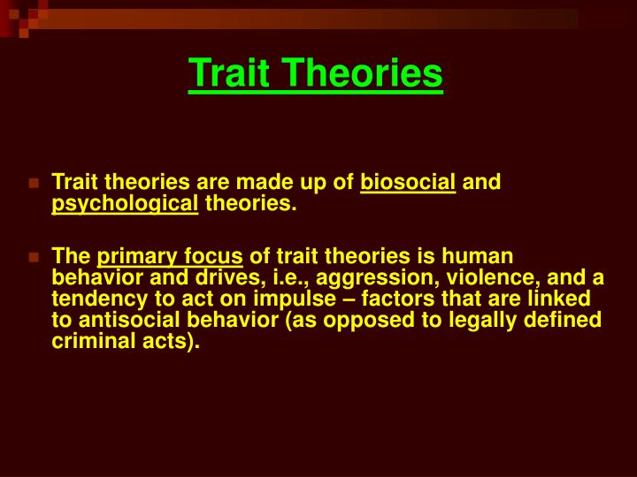 Trait theories l.jpg
