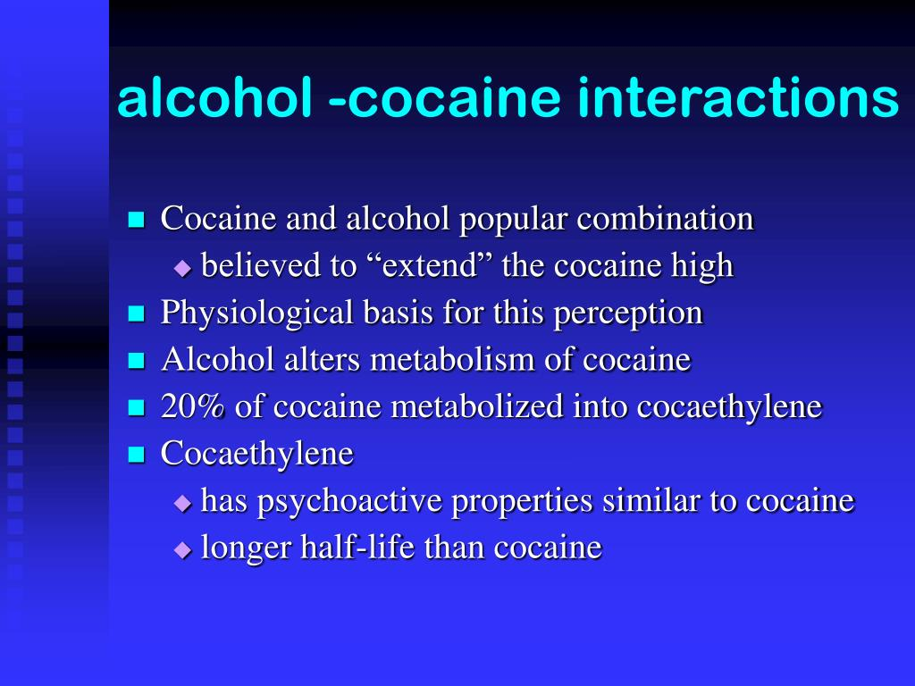 alcohol -cocaine interactions