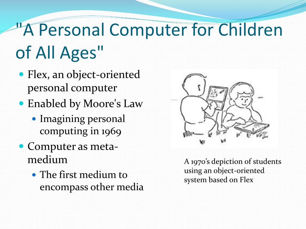"""A Personal Computer for Children of All Ages"""