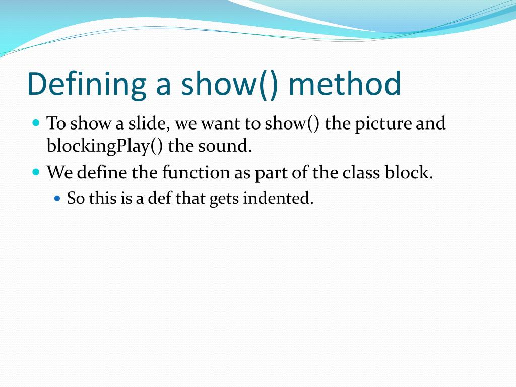 Defining a show() method
