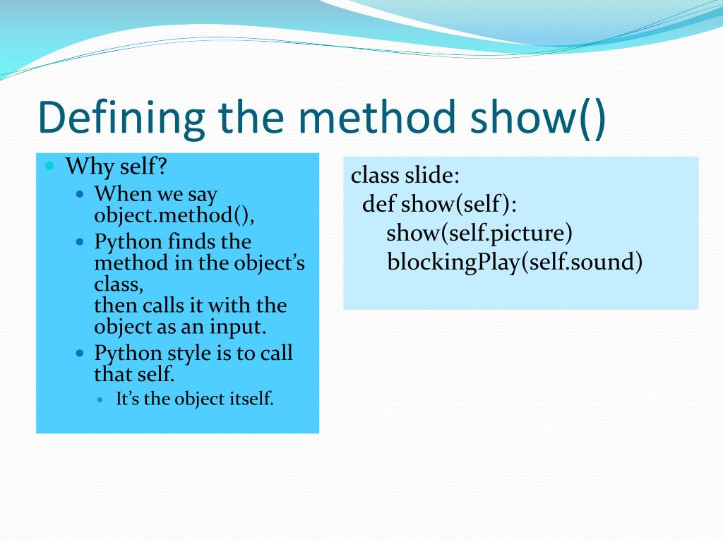 Defining the method show()