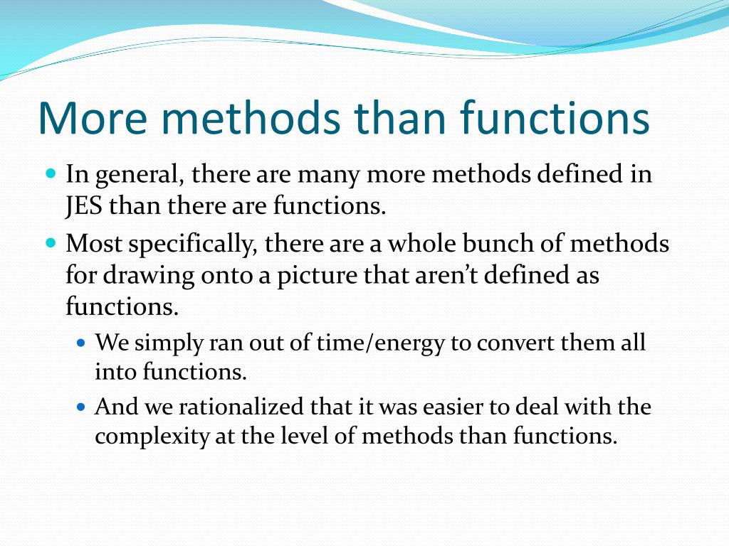 More methods than functions
