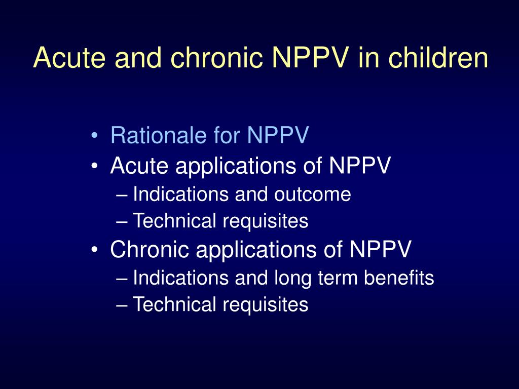 Acute and chronic NPPV in children