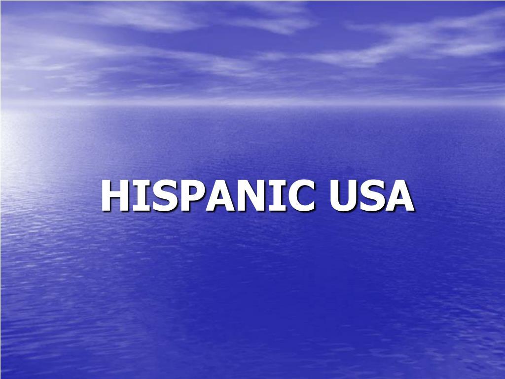 HISPANIC USA