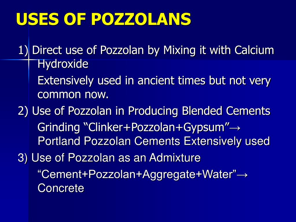 USES OF POZZOLANS