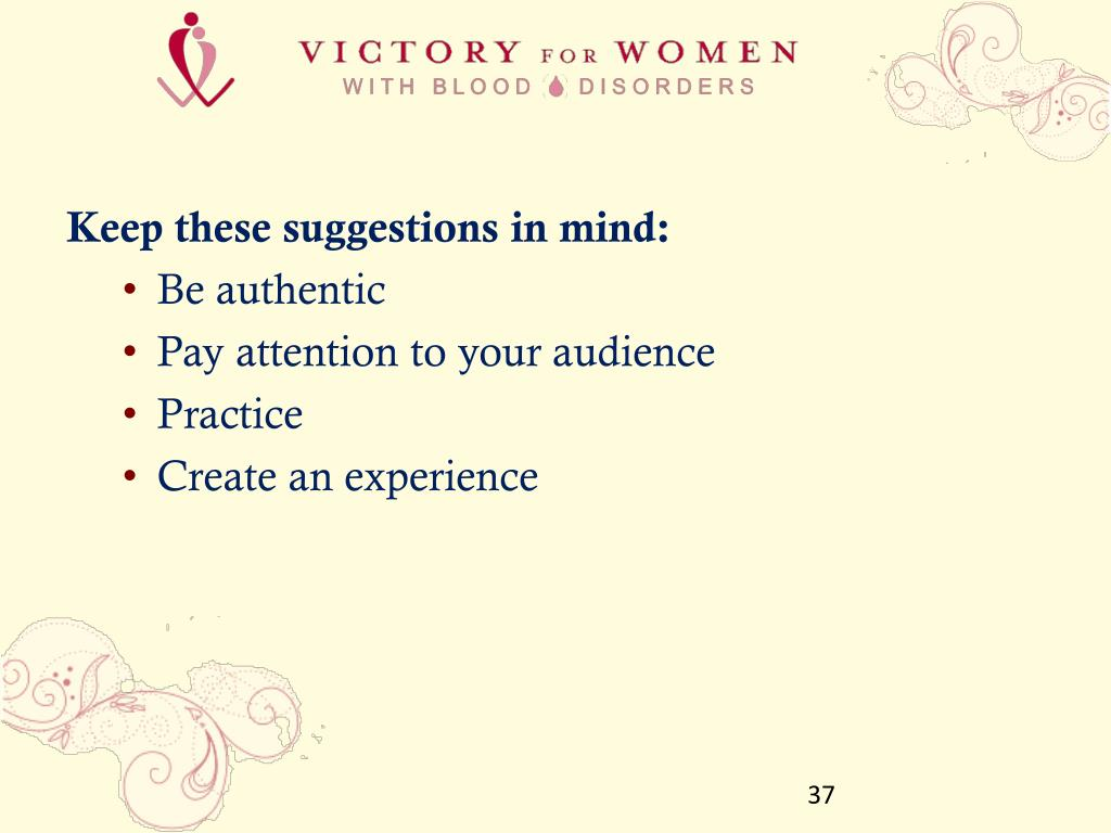 Keep these suggestions in mind:
