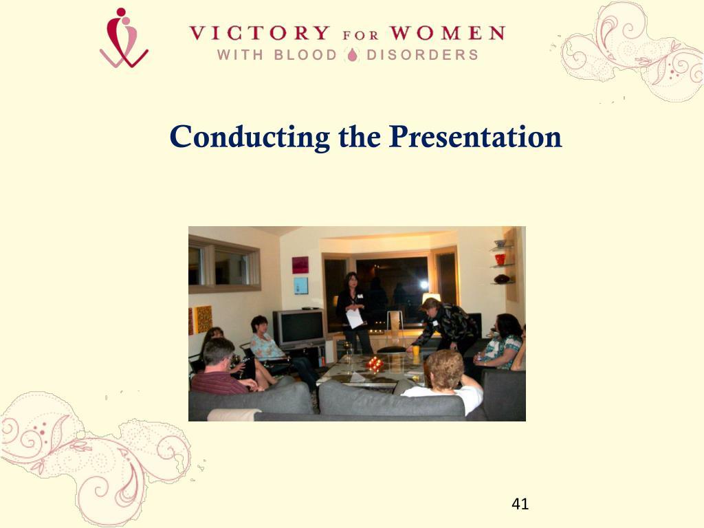Conducting the Presentation