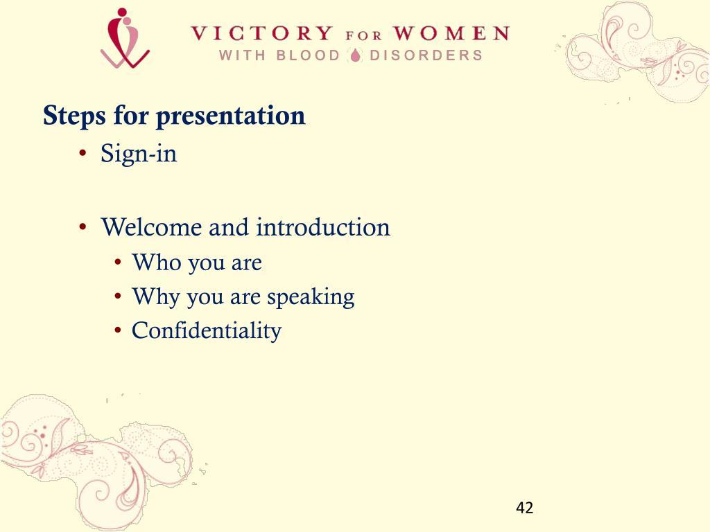 Steps for presentation