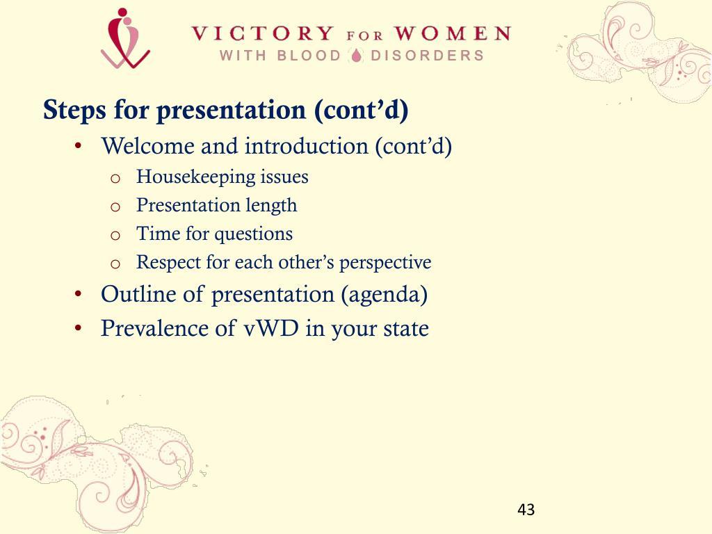 Steps for presentation (cont'd)