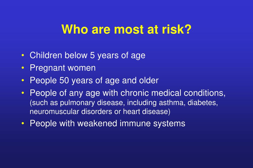Who are most at risk?