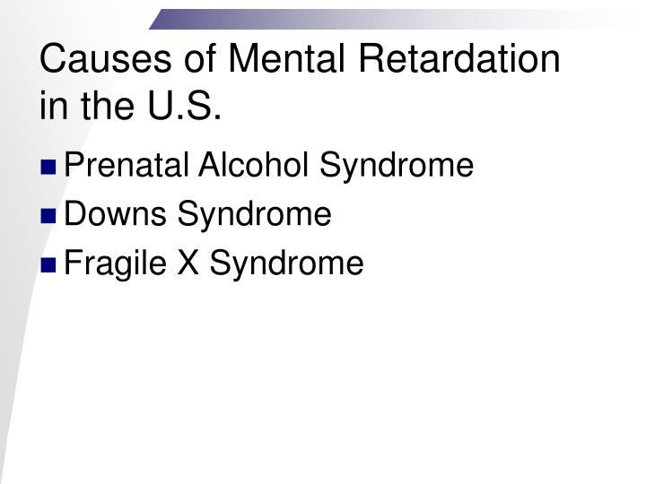 Causes of mental retardation in the u s
