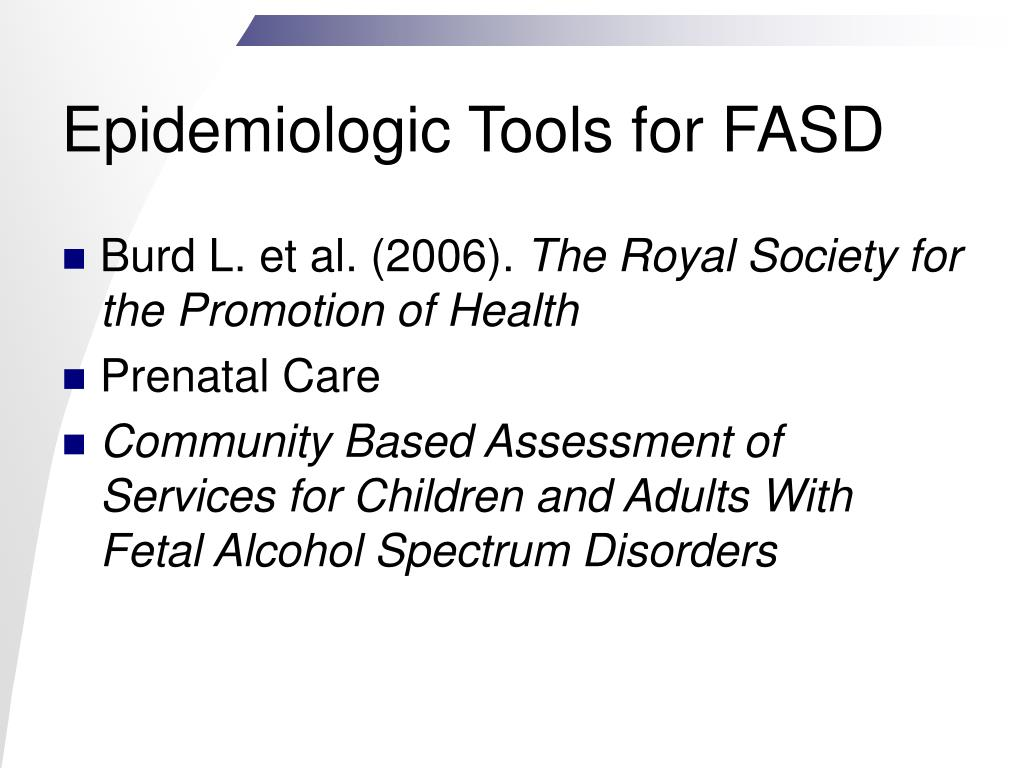 Epidemiologic Tools for FASD