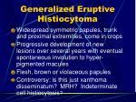 generalized eruptive histiocytoma