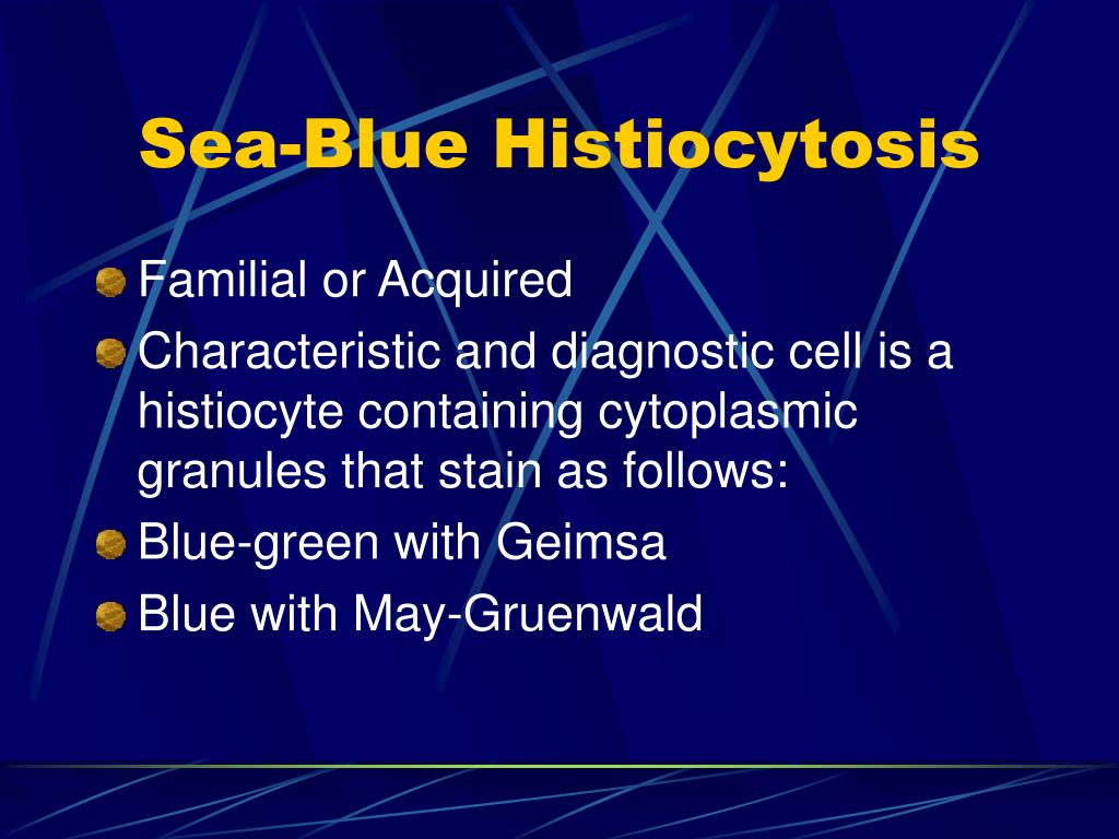 Sea-Blue Histiocytosis