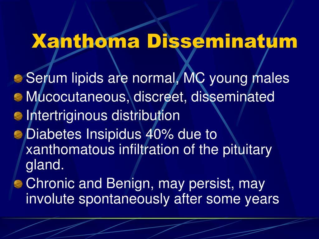 Xanthoma Disseminatum