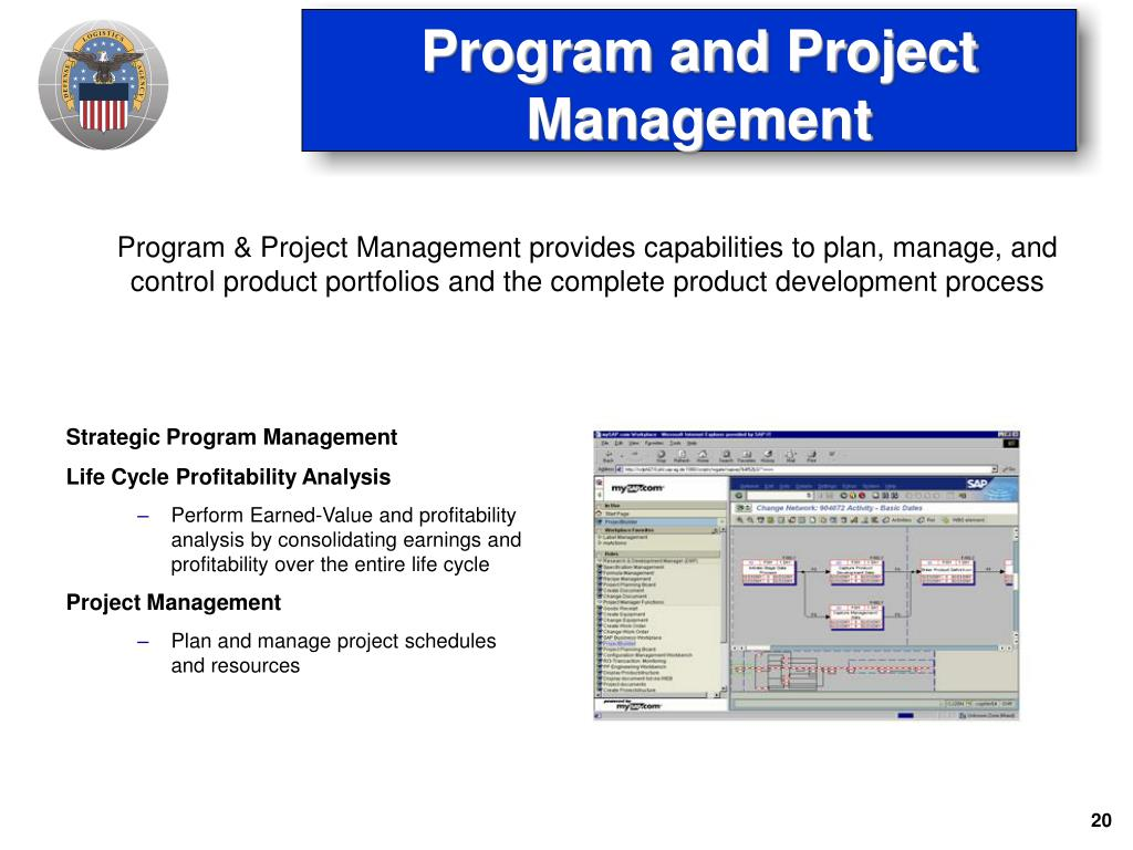Program & Project Management provides capabilities to plan, manage, and control product portfolios and the complete product development process