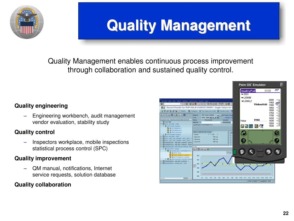 Quality Management enables continuous process improvement through collaboration and sustained quality control.