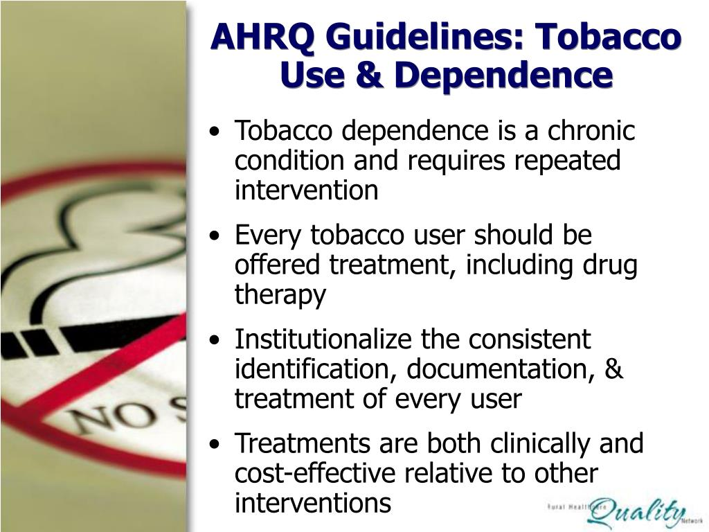 AHRQ Guidelines: Tobacco Use & Dependence