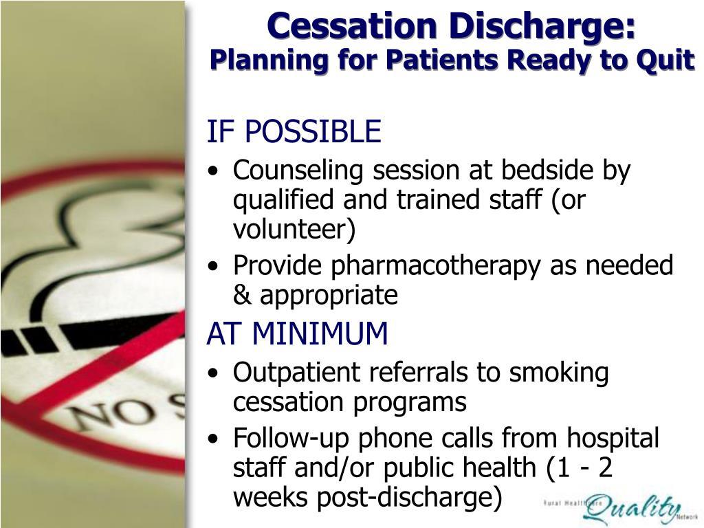 Cessation Discharge: