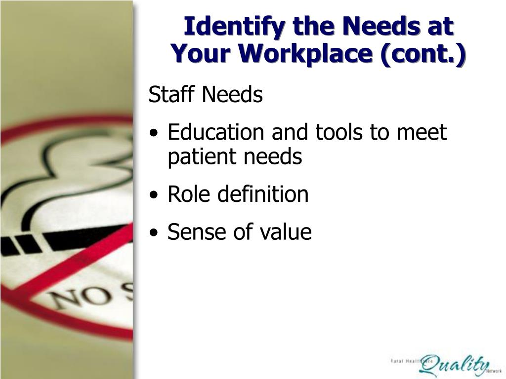 Identify the Needs at