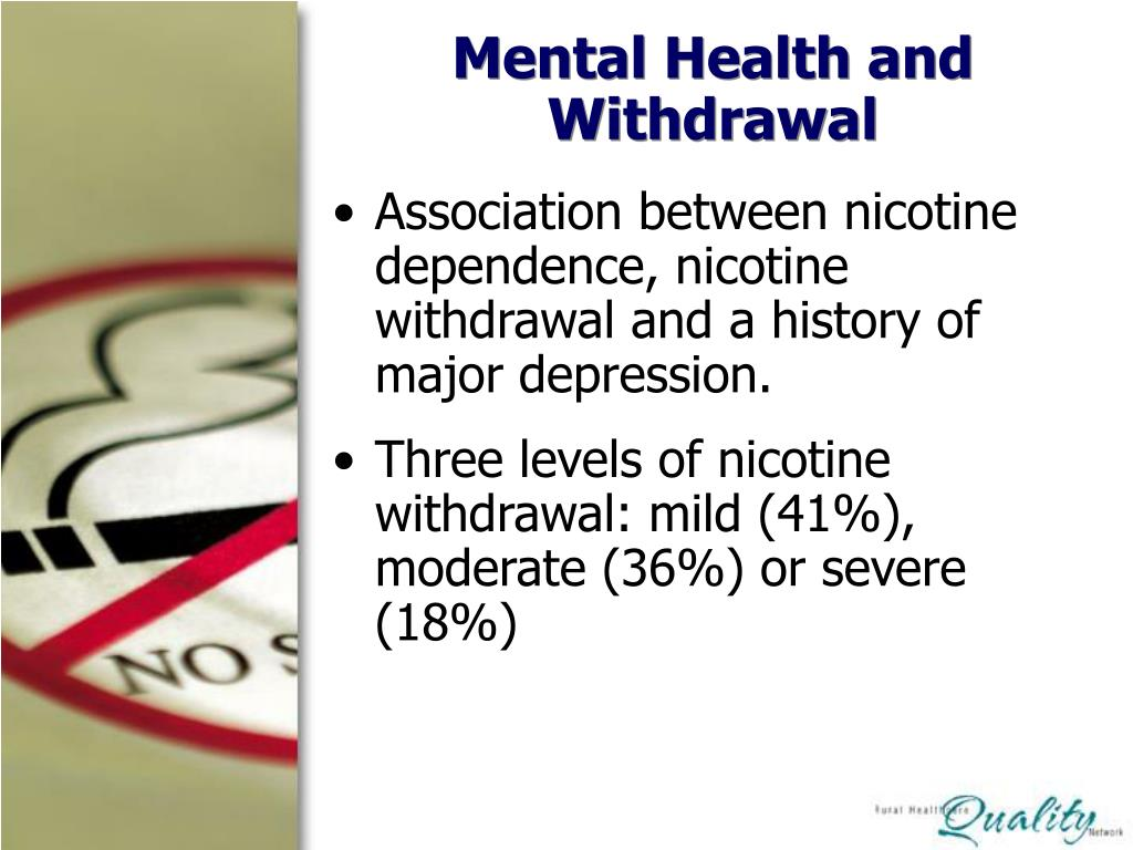 Mental Health and Withdrawal