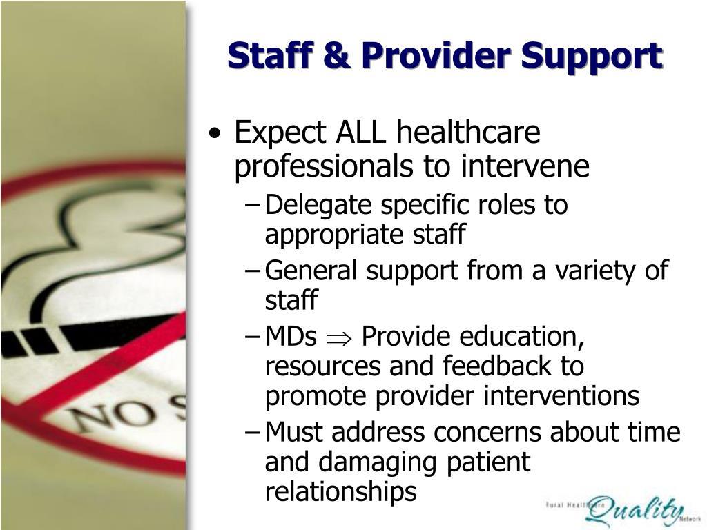 Staff & Provider Support