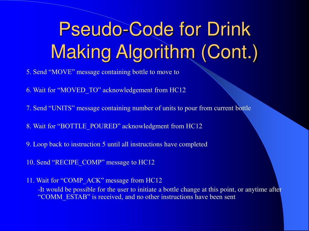 Pseudo-Code for Drink Making Algorithm (Cont.)