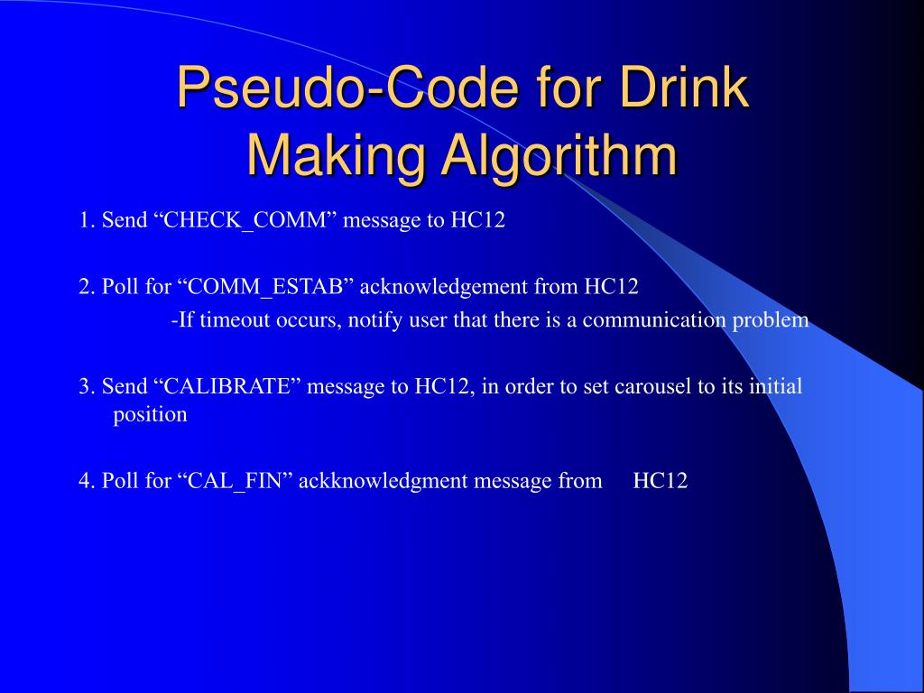 Pseudo-Code for Drink Making Algorithm