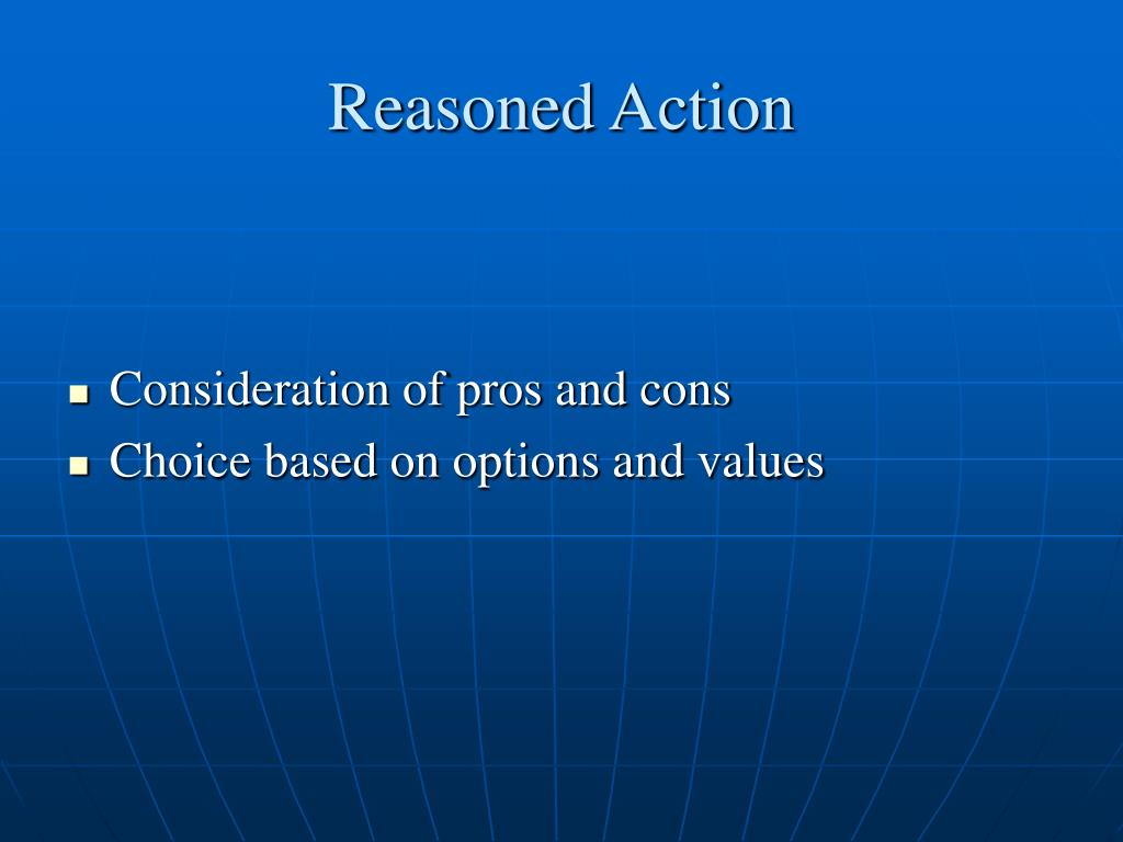 Reasoned Action