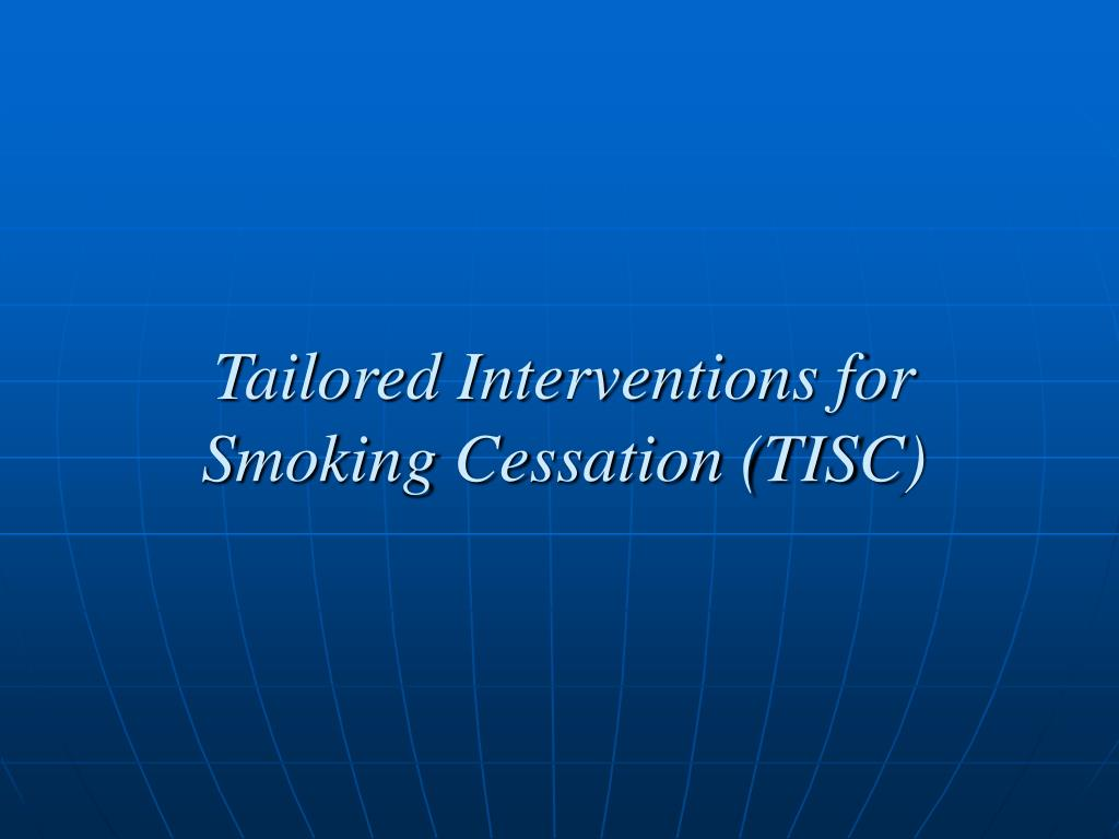 Tailored Interventions for Smoking Cessation (TISC)
