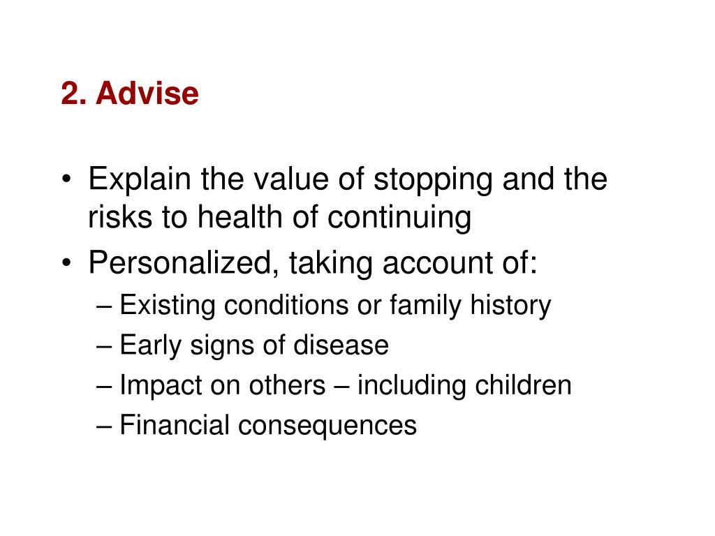 2. Advise