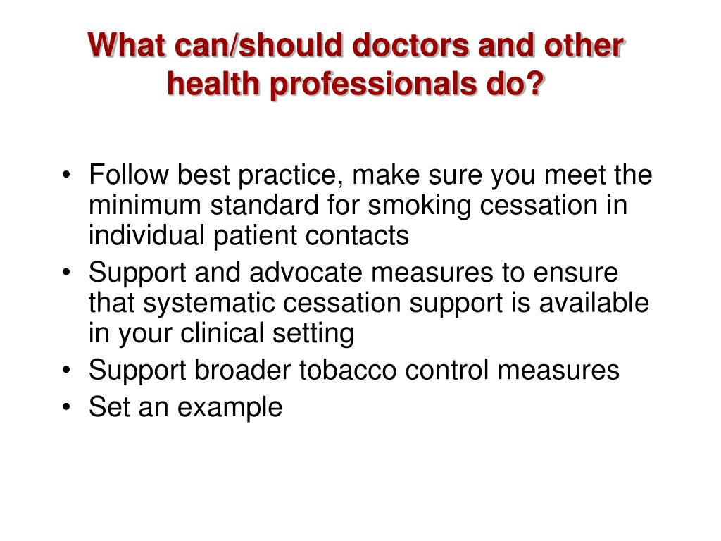 What can/should doctors and other health professionals do?