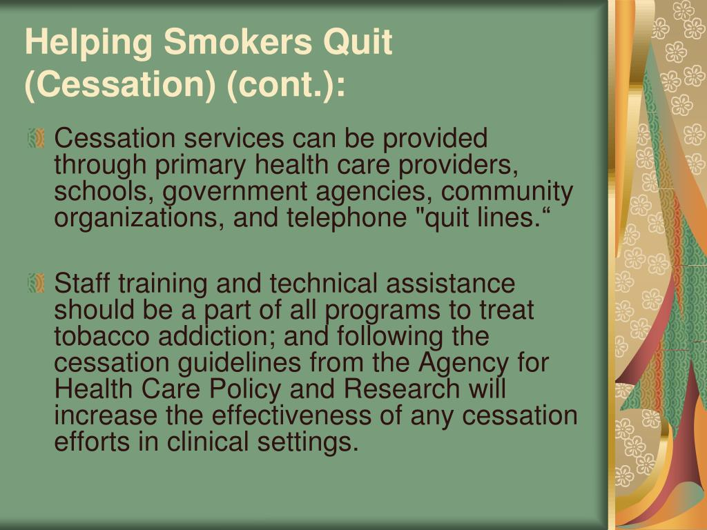 Helping Smokers Quit (Cessation) (cont.):