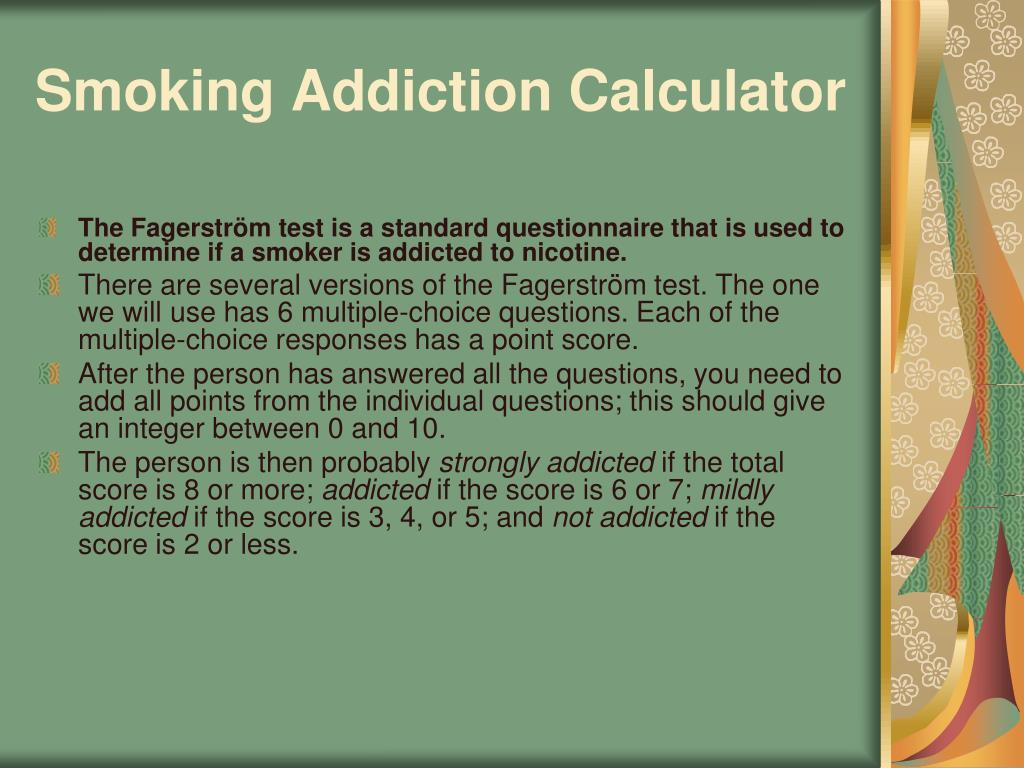 Smoking Addiction Calculator
