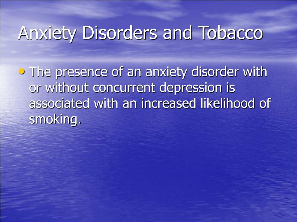 Anxiety Disorders and Tobacco