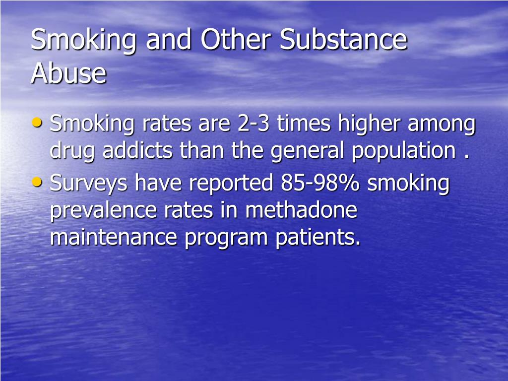 Smoking and Other Substance Abuse