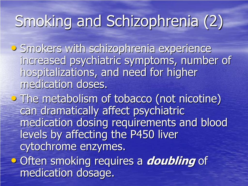 Smoking and Schizophrenia (2)