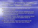 the problem of smoking cessation from a state hospital viewpoint