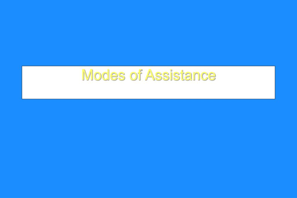 Modes of Assistance