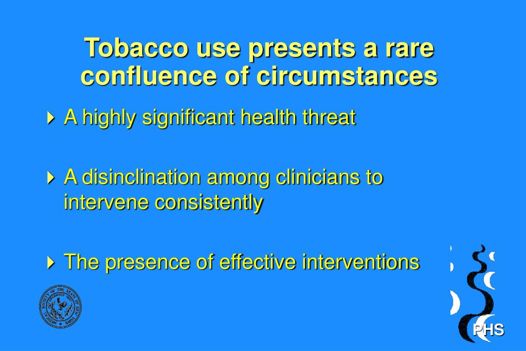 Tobacco use presents a rare confluence of circumstances