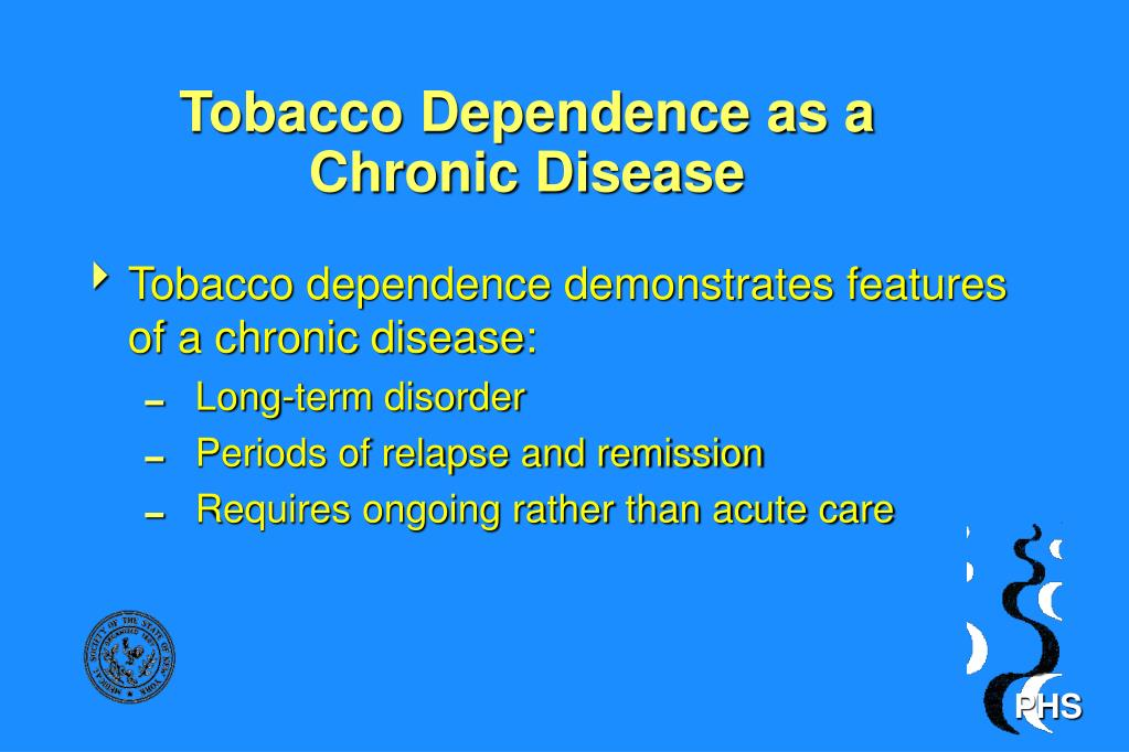 Tobacco Dependence as a