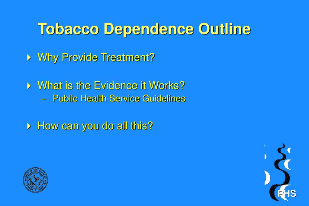 Tobacco Dependence Outline