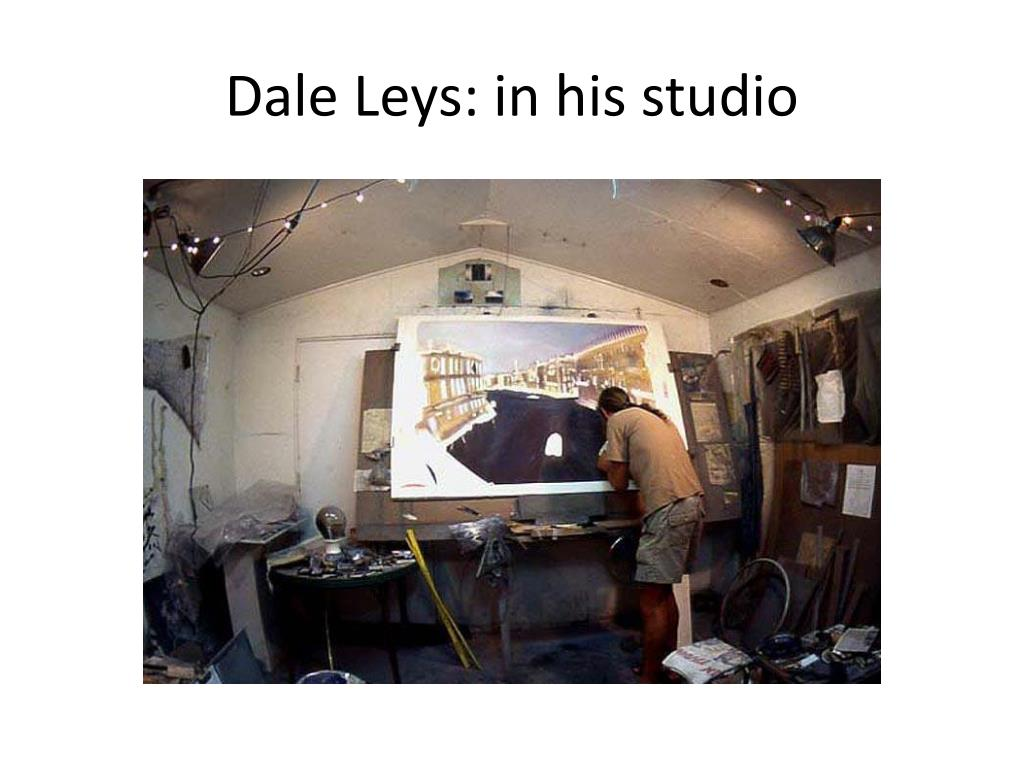 Dale Leys: in his studio