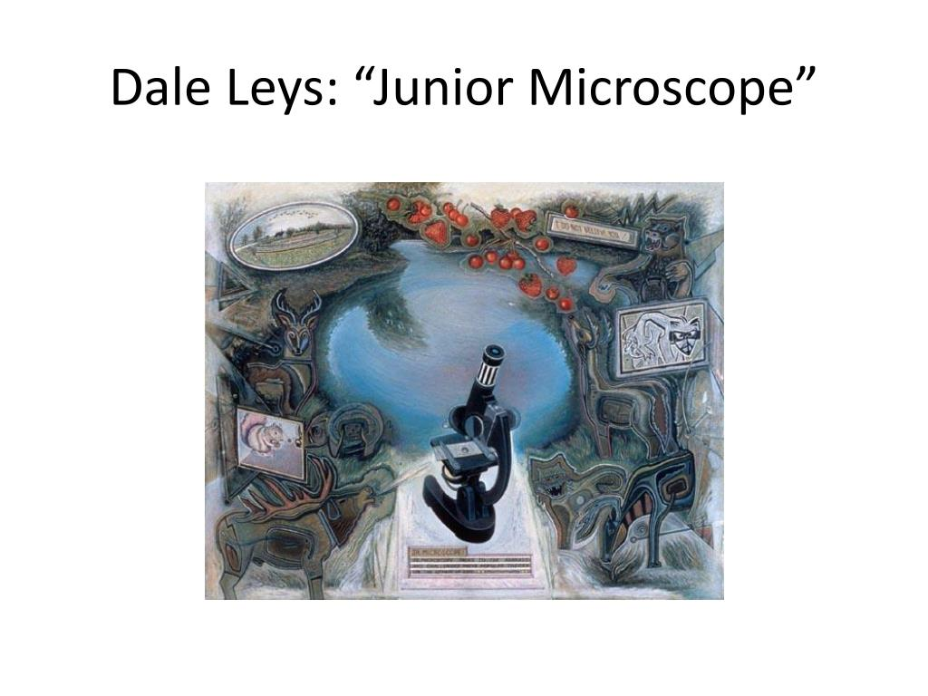 "Dale Leys: ""Junior Microscope"""