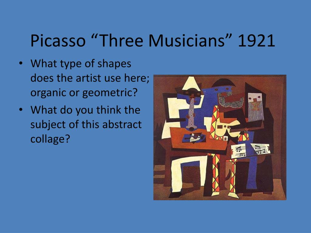 "Picasso ""Three Musicians"" 1921"