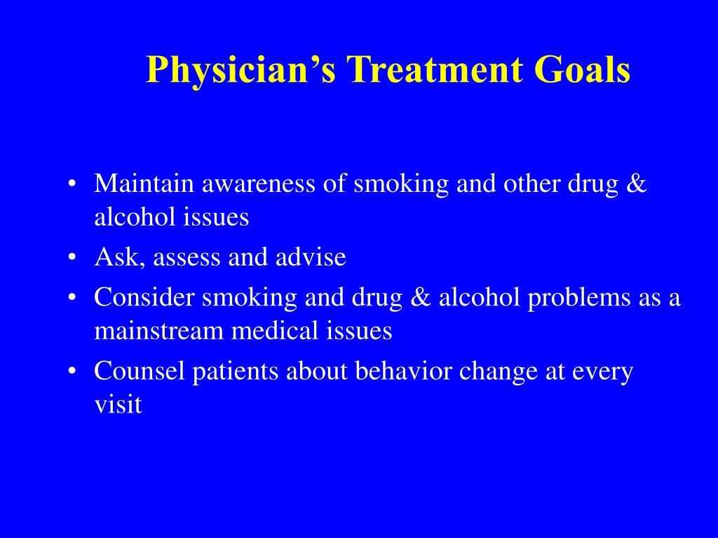 Physician's Treatment Goals