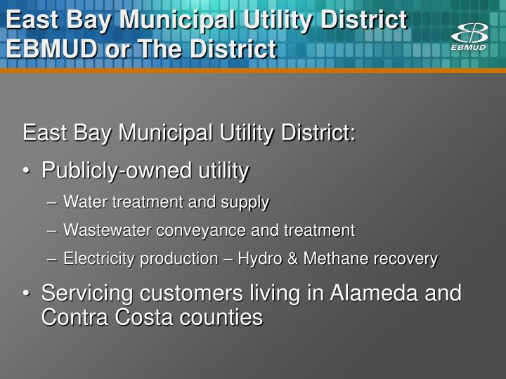 East bay municipal utility district ebmud or the district