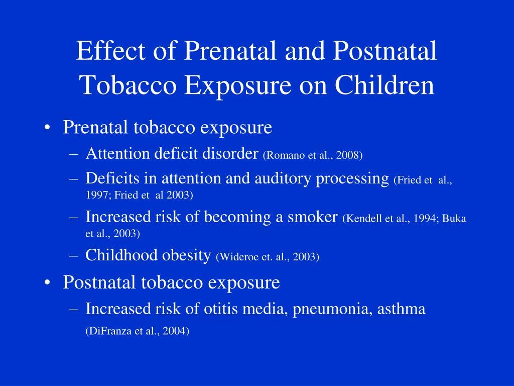 Effect of Prenatal and Postnatal Tobacco Exposure on Children