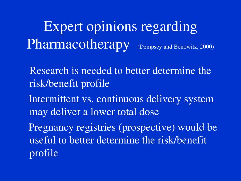 Expert opinions regarding Pharmacotherapy