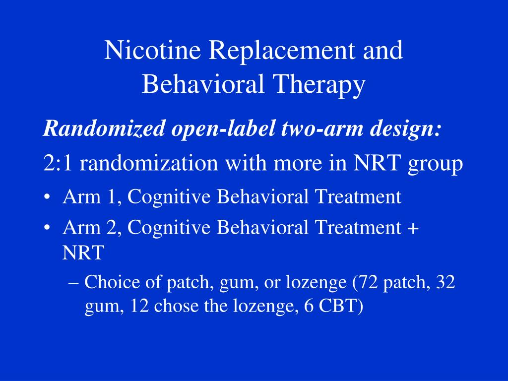 Nicotine Replacement and Behavioral Therapy